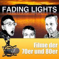 Fading Lights Filme-Podcast