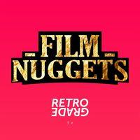 FILM NUGGETS