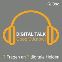Digital Talk | Good Q.Know