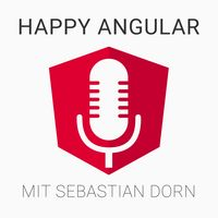 Happy Angular - Kompaktes Angular Wissen zum Mitnehmen