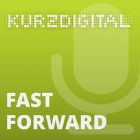 KURZ Digital - FAST FORWARD
