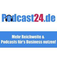 Podcast24.de - der Podcast rund um das Podcast-Business