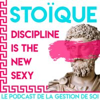 Stoïque - Discipline is the new Sexy