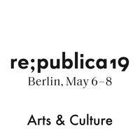 re:publica 19 - Arts & Culture