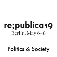 re:publica 19 - Politics & Society