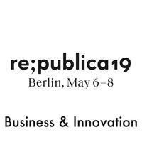 re:publica 19 - Business & Innovation