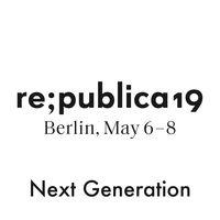 re:publica 19 - Next Generation