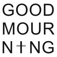 Good Mourning Podcast