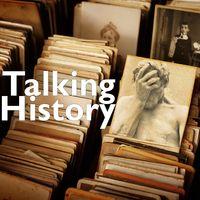 Talking History