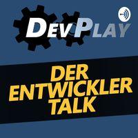 DevPlay - Der Entwicklertalk