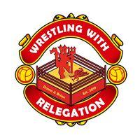 Wrestling With Relegation