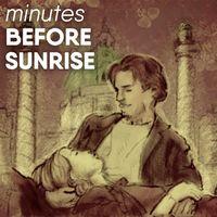 Minutes Before Sunrise