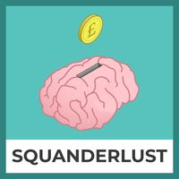 Squanderlust with Martha Lawton: understanding our emotions and money through psychology and personal stories