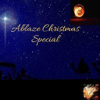 Ablaze Christmas Special
