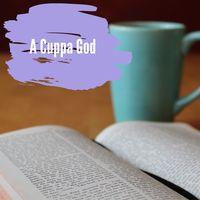 A Cuppa God