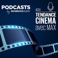Tendance Cinéma