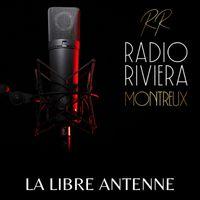 RADIO RIVIERA MONTREUX - LA LIBRE ANTENNE