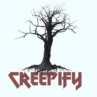 Creepify
