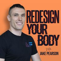 The Redesign Your Body Podcast