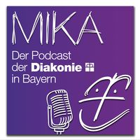 MIKA - der Podcast der Diakonie in Bayern