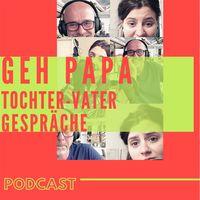 Geh Papa: Tochter-Vater Gespräche