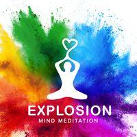 Explosion Mind Meditation