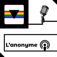 L'anonyme Podcast