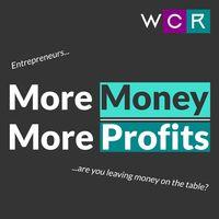 More Money, More Profits