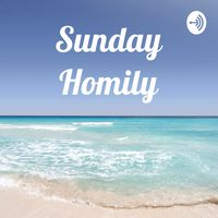 Sunday Homily
