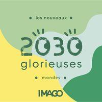 2030 Glorieuses