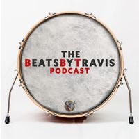 The BeatsByTravis Podcast
