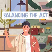 Balancing the Act- Bagpackerme - Travel Podcast