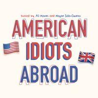 American Idiots Abroad