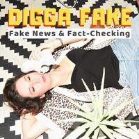Digga Fake - Fake News & Fact-Checking