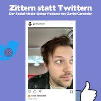 Zittern statt Twittern - Der Social Media-Detox-Podcast