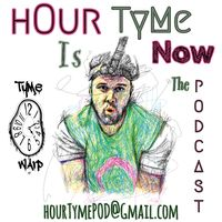 hOur TyMe Is Now