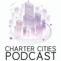 Charter Cities Podcast