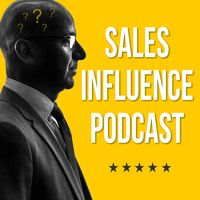 Sales Influence - Why People Buy!