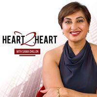 Heart 2 Heart with Saima Dhillon