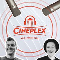 Cineplex - Wir hören Kino