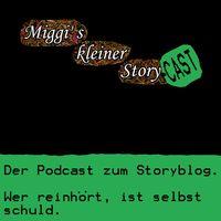 Miggi' s kleiner Storycast