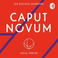 Caput Novum - Die Digitale Lesebühne