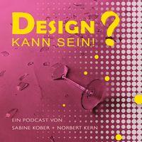 Design! Kann sein!