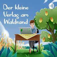 Der kleine Verlag am Waldrand