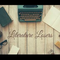 Literature Losers