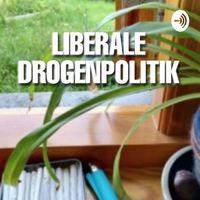 Liberale Drogenpolitik
