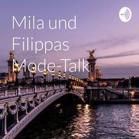 Mila und Filippas Mode-Talk