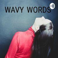 Wavy Words