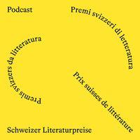 Schweizer Literaturpreise