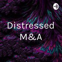 Distressed M&A